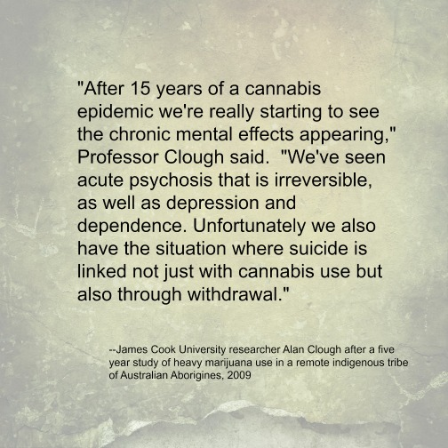 Alan Clough is one of the researchers who studied Aborigines with a high rate of marijuana use.